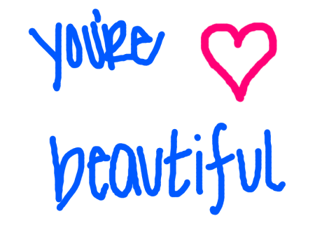 youre_beautiful_by_anonymous124-d36nv00